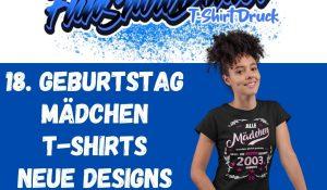 18 Geburtstag Maedchen T Shirts