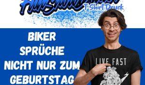 Lustige Biker T Shirts Sprueche nicht nur zum Geburtstag